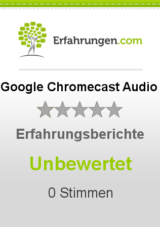 Google Chromecast Audio Bewertungen