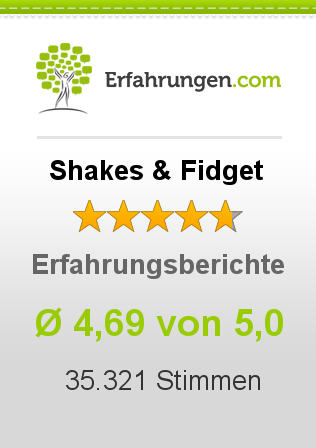 Shakes & Fidget Erfahrungen
