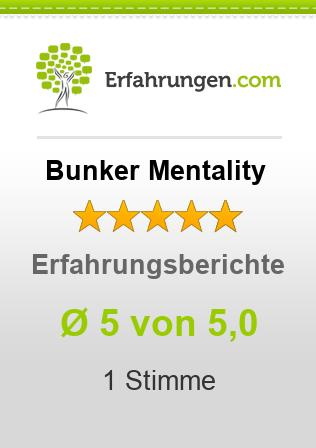 Bunker Mentality Erfahrungen