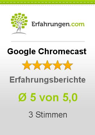 Google Chromecast Erfahrungen