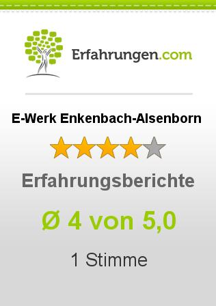 E-Werk Enkenbach-Alsenborn Erfahrungen