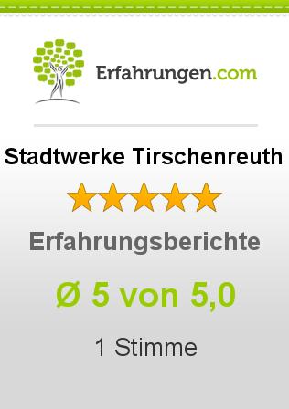 Stadtwerke Tirschenreuth Erfahrungen