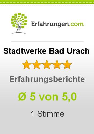 Stadtwerke Bad Urach Erfahrungen