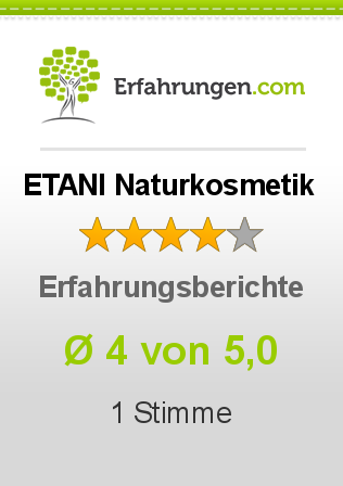 ETANI Naturkosmetik Erfahrungen